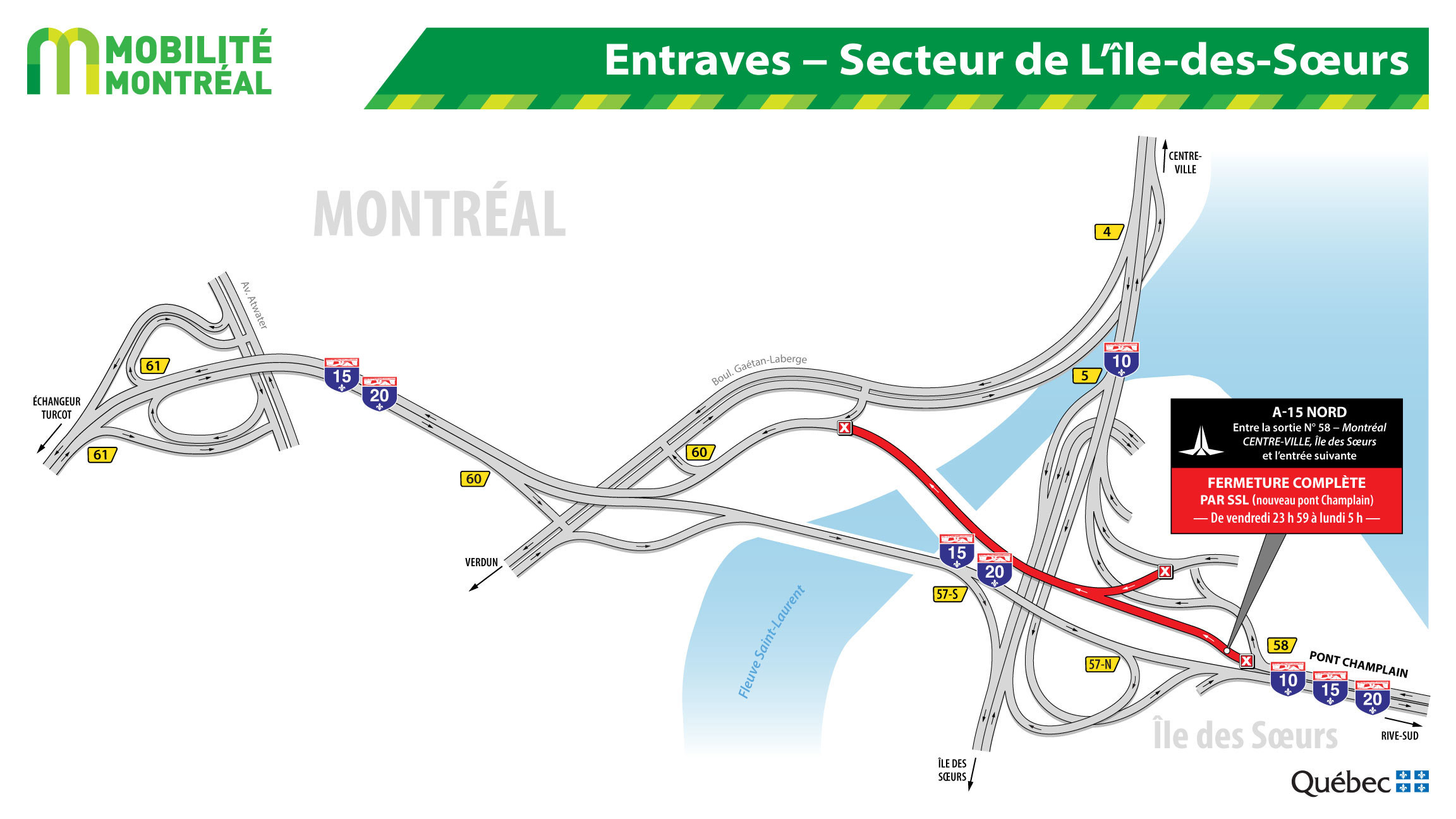 Complete closure of Hwy-15 North between Exit 58 and the Gaétan